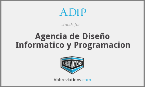 What does ADIP stand for?