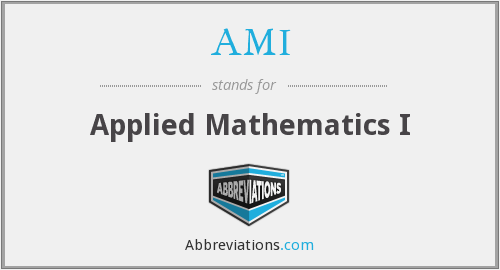 AMI - Applied Mathematics I