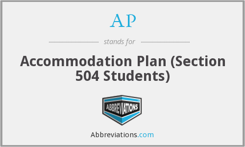 AP - Accommodation Plan (Section 504 Students)
