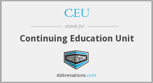 CEU - Continuing Education Unit