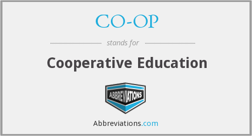 CO-OP - Cooperative Education
