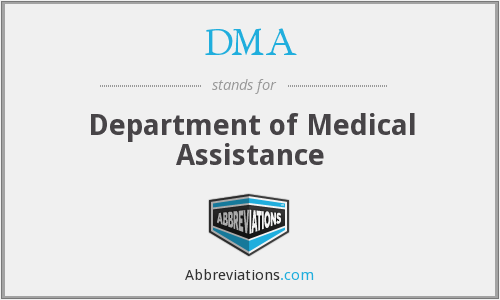 DMA - Department of Medical Assistance
