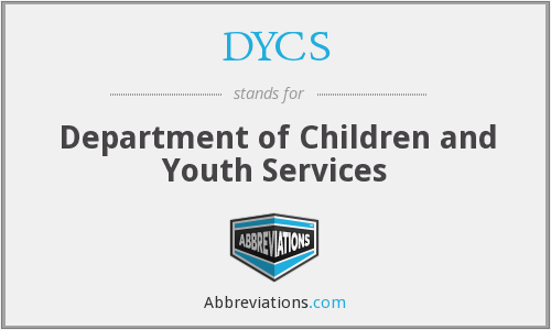 DYCS - Department of Children and Youth Services