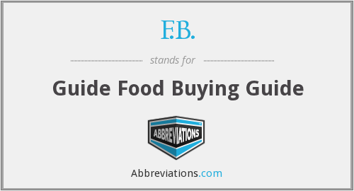 F.B. - Guide Food Buying Guide