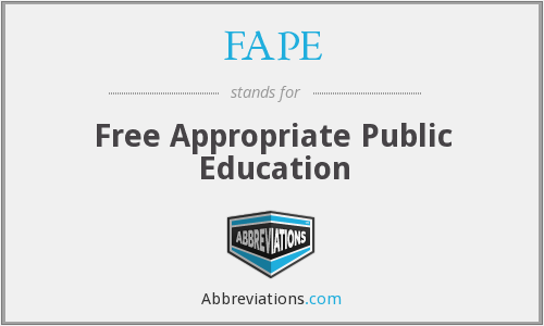 FAPE - Free Appropriate Public Education