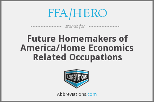 FFA/HERO - Future Homemakers of America/Home Economics Related Occupations