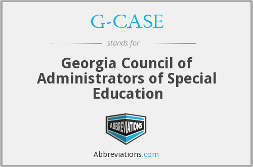 G-CASE - Georgia Council of Administrators of Special Education