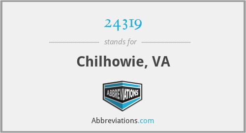 24319 - Chilhowie, VA