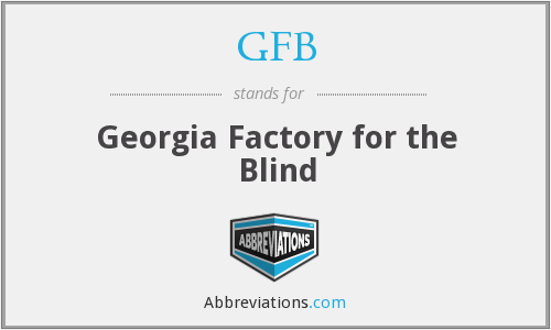 GFB - Georgia Factory for the Blind