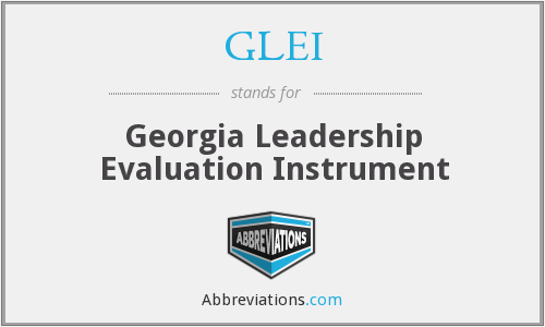 GLEI - Georgia Leadership Evaluation Instrument
