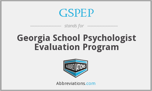 GSPEP - Georgia School Psychologist Evaluation Program