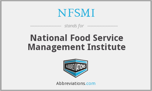 NFSMI - National Food Service Management Institute