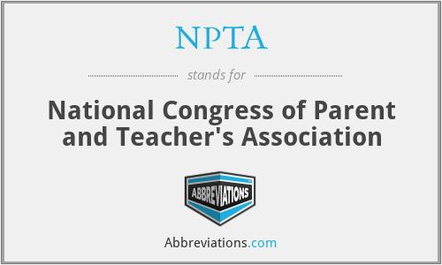 NPTA - National Congress of Parent and Teacher's Association