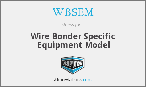 What does WBSEM stand for?