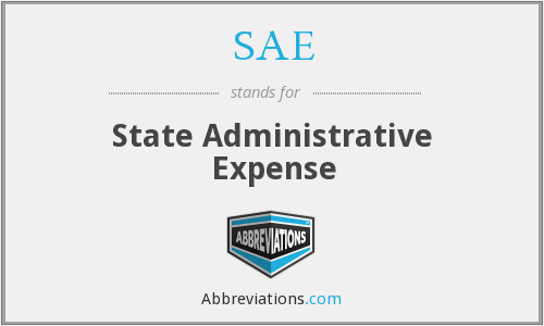 SAE - State Administrative Expense