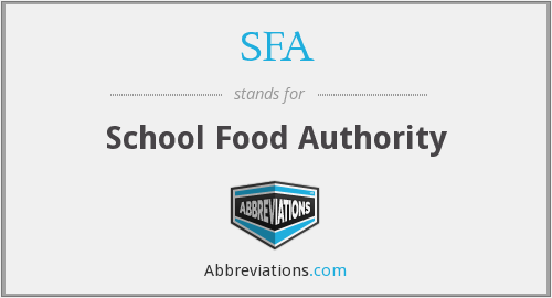 SFA - School Food Authority