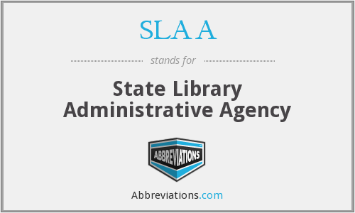 What does SLAA stand for?