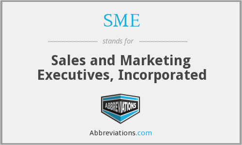 SME - Sales and Marketing Executives, Incorporated