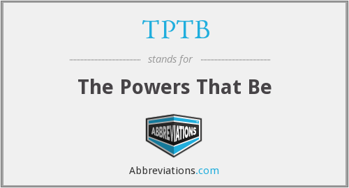 What does TPTB stand for?