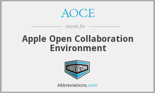 What does AOCE stand for?