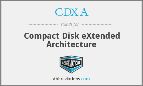 What does CDXA stand for?