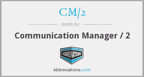 What does CM/2 stand for?