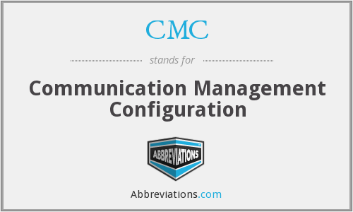 CMC - Communication Management Configuration
