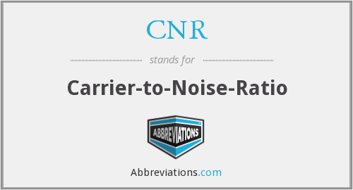 CNR - Carrier-to-Noise-Ratio