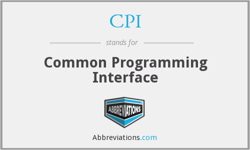 CPI - Common Programming Interface