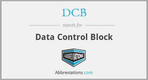 DCB - Data Control Block