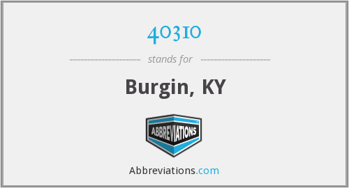 40310 - Burgin, KY