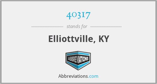 40317 - Elliottville, KY