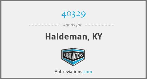 40329 - Haldeman, KY