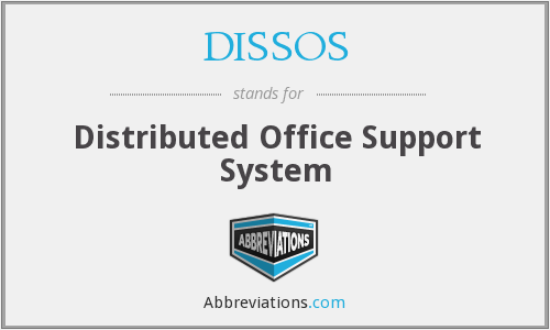 DISSOS - Distributed Office Support System