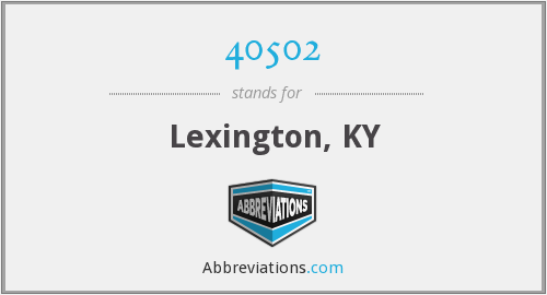 40502 - Lexington, KY