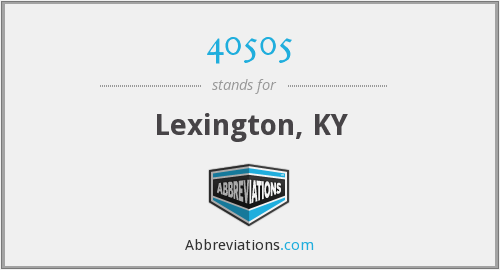 40505 - Lexington, KY