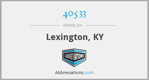 40533 - Lexington, KY