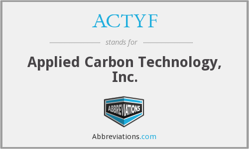 ACTYF - Applied Carbon Technology, Inc.