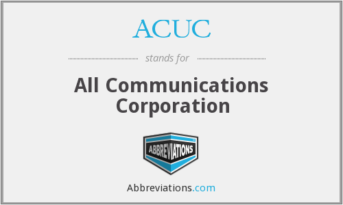 ACUC - All Communications Corporation