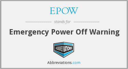 EPOW - Emergency Power Off Warning