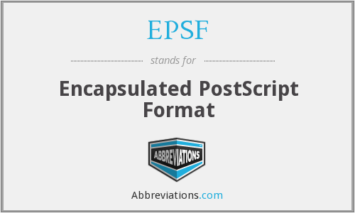 EPSF - Encapsulated PostScript Format