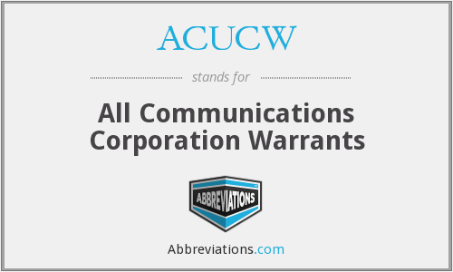 ACUCW - All Communications Corporation Warrants