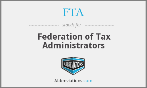 FTA - Federation of Tax Administrators