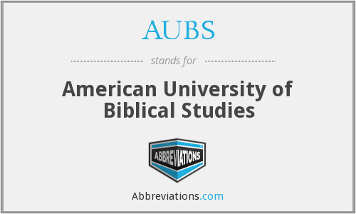 AUBS - American University of Biblical Studies