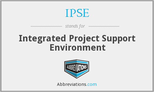 IPSE - Integrated Project Support Environment
