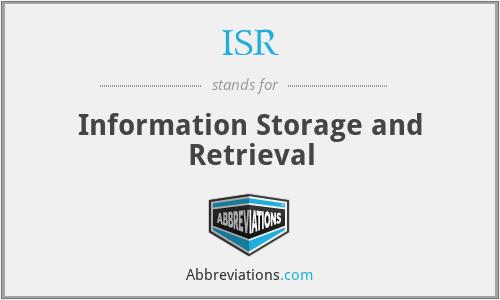 ISR - Information Storage and Retrieval