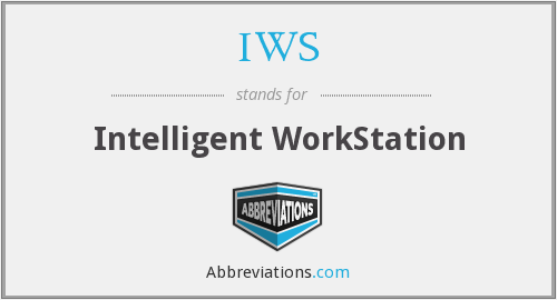 IWS - Intelligent WorkStation