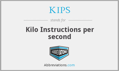 KIPS - Kilo Instructions per second