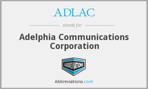 ADLAC - Adelphia Communications Corporation
