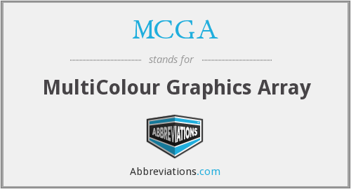 MCGA - MultiColour Graphics Array